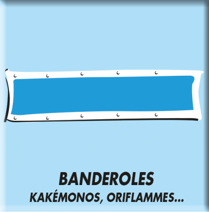 Banderoles et Calicots